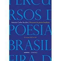 Percursos da poesia brasileira: Do século XVIII ao século XXI