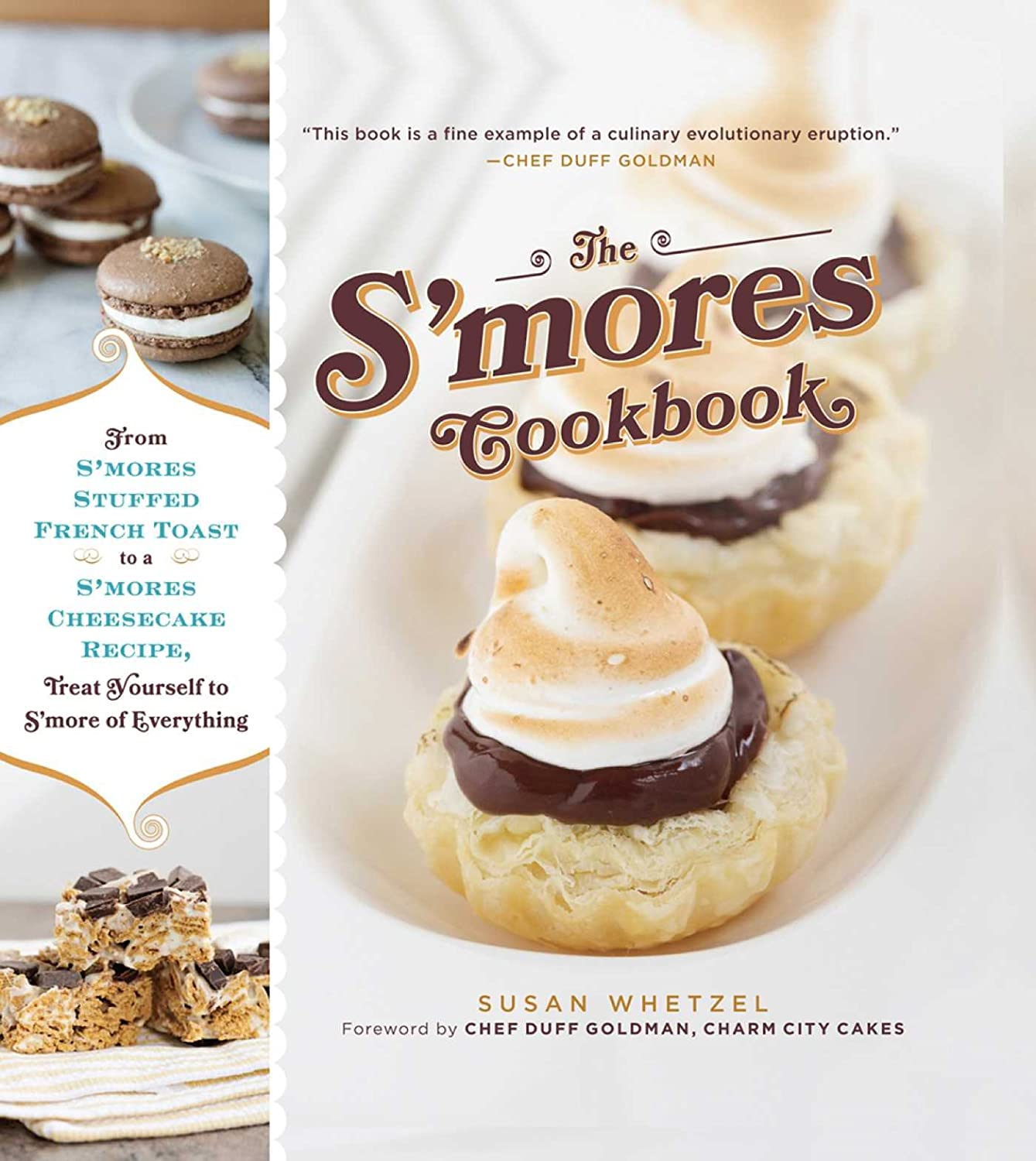 The Smores Cookbook: From Smores Stuffed French Toast to a Smores Cheesecake Recipe, Treat Yourself to Smore of Everything (English Edition) eBook: Whetzel, Susan, Goldman, Duff, Goldman, Duff: Amazon.es: Tienda Kindle