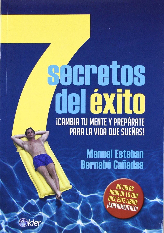 Download 7 Secretos del exito. Cambia tu mente y preparate para la vida que suenas (Spanish Edition) pdf