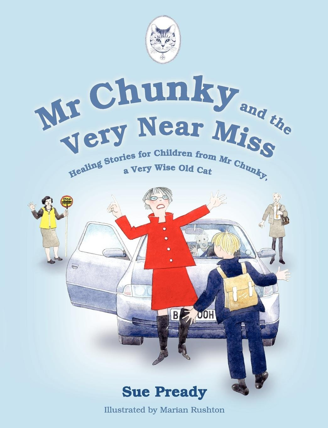 Read Online Mr Chunky and the Very Near Miss: Healing Stories for Children from Mr Chunky, a Very Wise Old Cat pdf epub