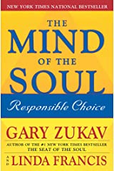 The Mind of the Soul: Responsible Choice Kindle Edition