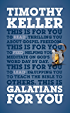 Galatians For You (God's Word For You)