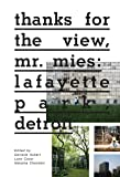 Thanks for the View, Mr. Mies: Lafayette