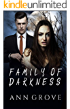 Family of Darkness: A Novella of Lethal Attraction