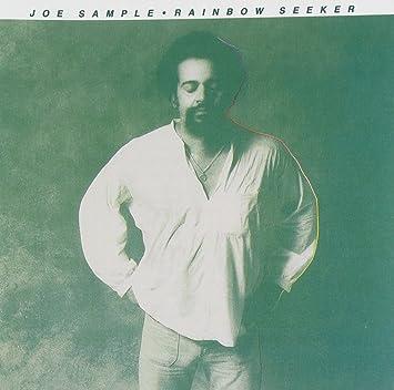 Joe Sample - Rainbow Seeker - Amazon.com Music