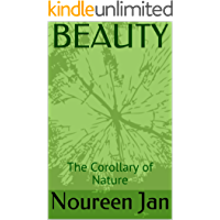 BEAUTY: The Corollary of Nature