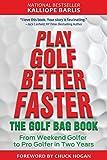 Play Golf Better Faster: The Little Golf Bag