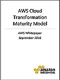 AWS Cloud Transformation Maturity Model (AWS Whitepaper)