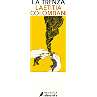 La trenza (Spanish Edition)