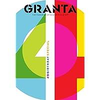 Granta 147: The Fortieth Anniversary