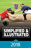 2018 NFHS Baseball Rules Simplified & Illustrated