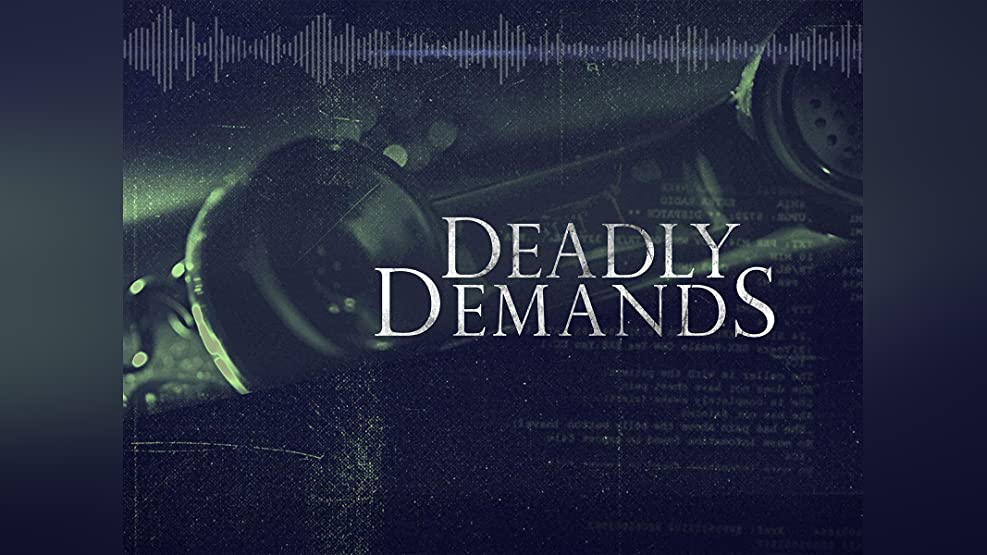 Deadly Demands - Season 1