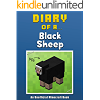 Diary of a Black Sheep [An Unofficial Minecraft Book] (Crafty Tales Book 7)