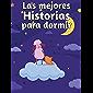 Las mejores Historias para dormir - Historias de 5 minutos: 20 Cuentos y Fábulas Mágicas. (Cuentos Infantiles 3 años…