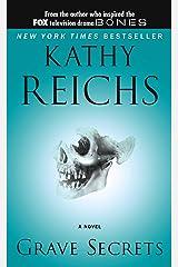 Grave Secrets: A Novel (Temperance Brennan Book 5) Kindle Edition