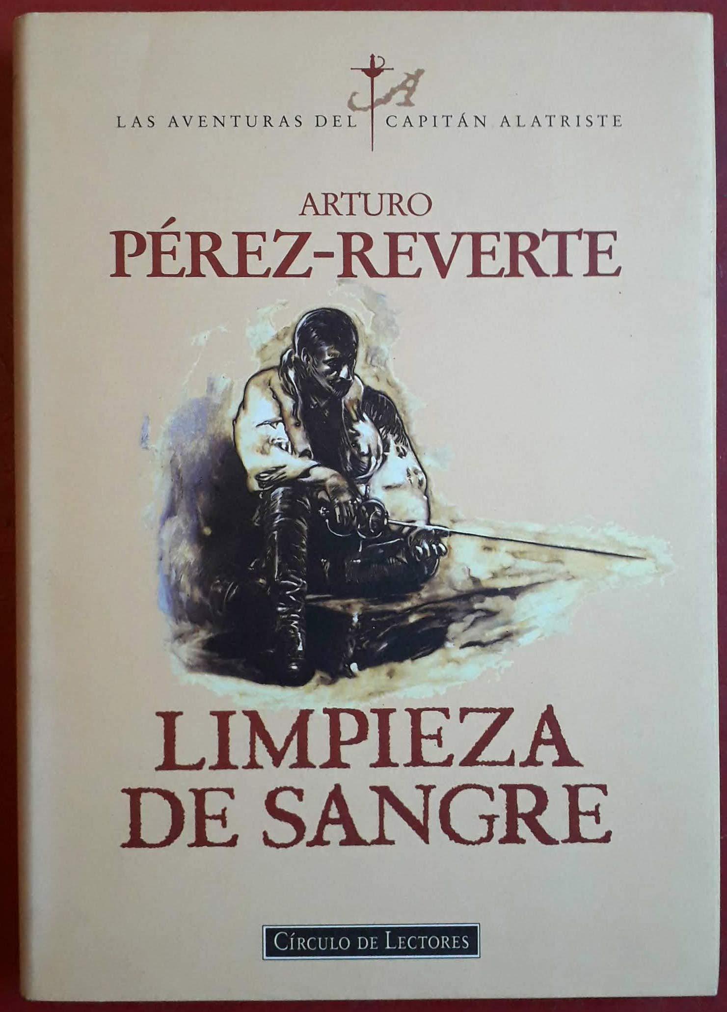 Limpieza de Sangre. Las aventuras del capitán Alatriste.: Amazon ...