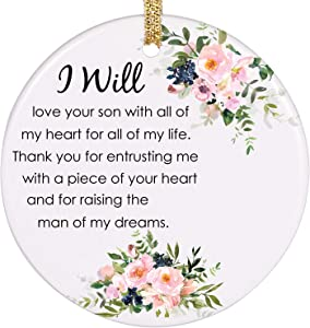 PrJoyint Wedding Ornament Gift for Mother of The Groom Perfect Mother in Law Gifts from Daughter in Law - I Will Love Your Son with All of My Heart and Thank You for Raising The Man of My Dreams