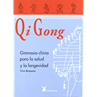 Qi Gong (Spanish Edition)
