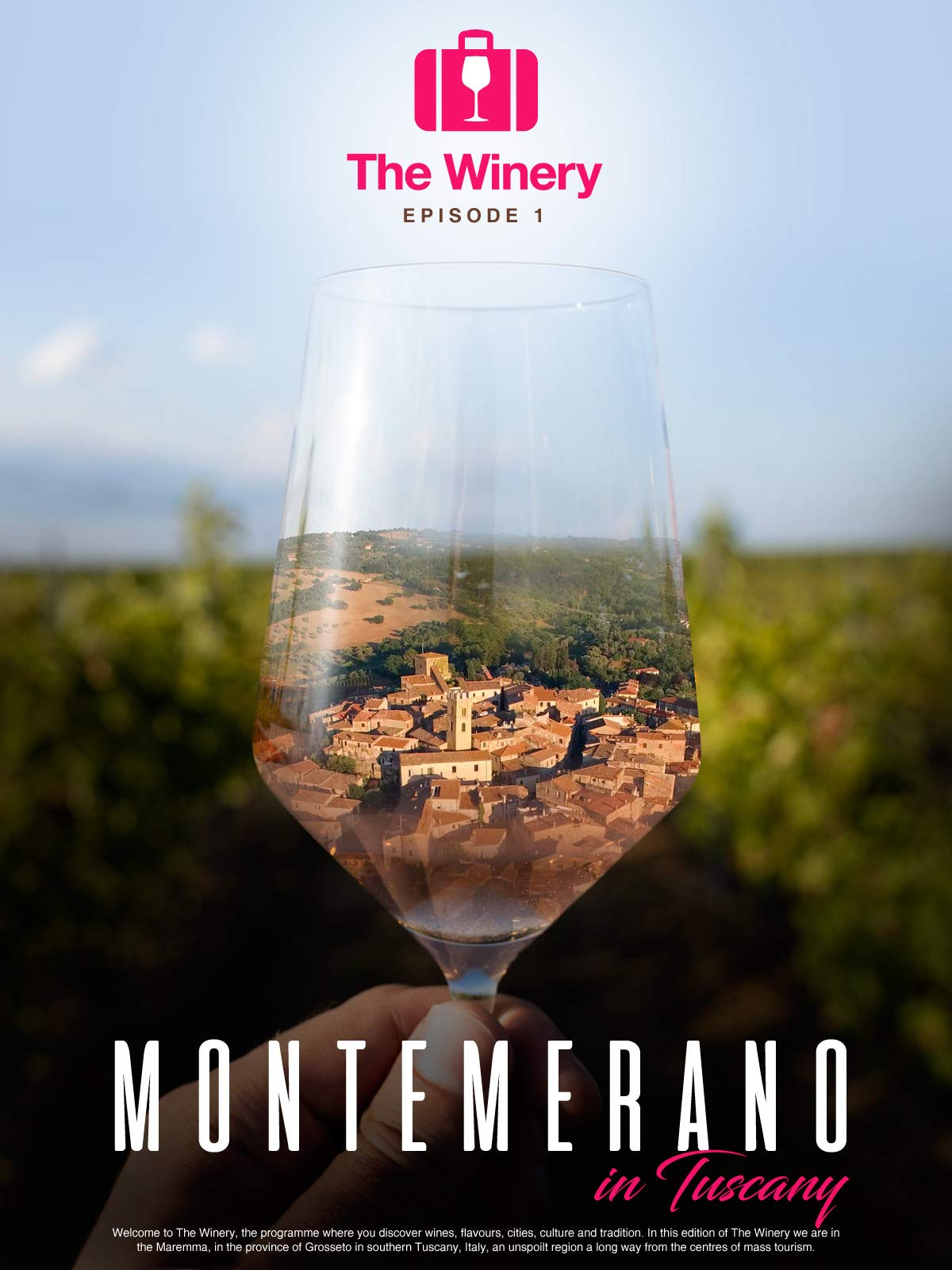 The Winery, Episode 1, Montemerano in Tuscany on Amazon Prime Video UK