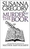 Murder By The Book: The Eighteenth Chronicle of Matthew Bartholomew