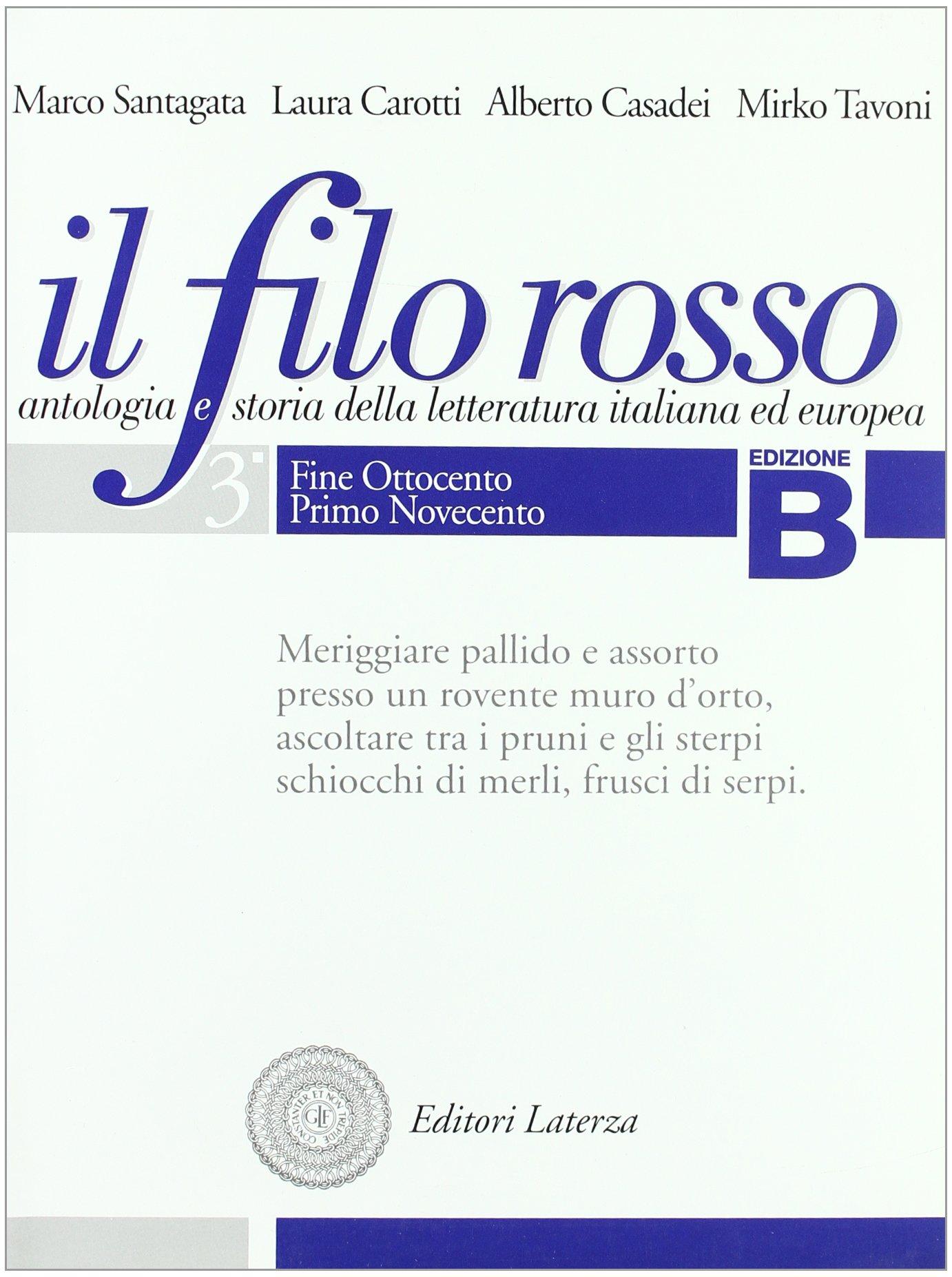 091a55e2b4 Antologia e storia della letteratura italiana ed europea. Con materiali per