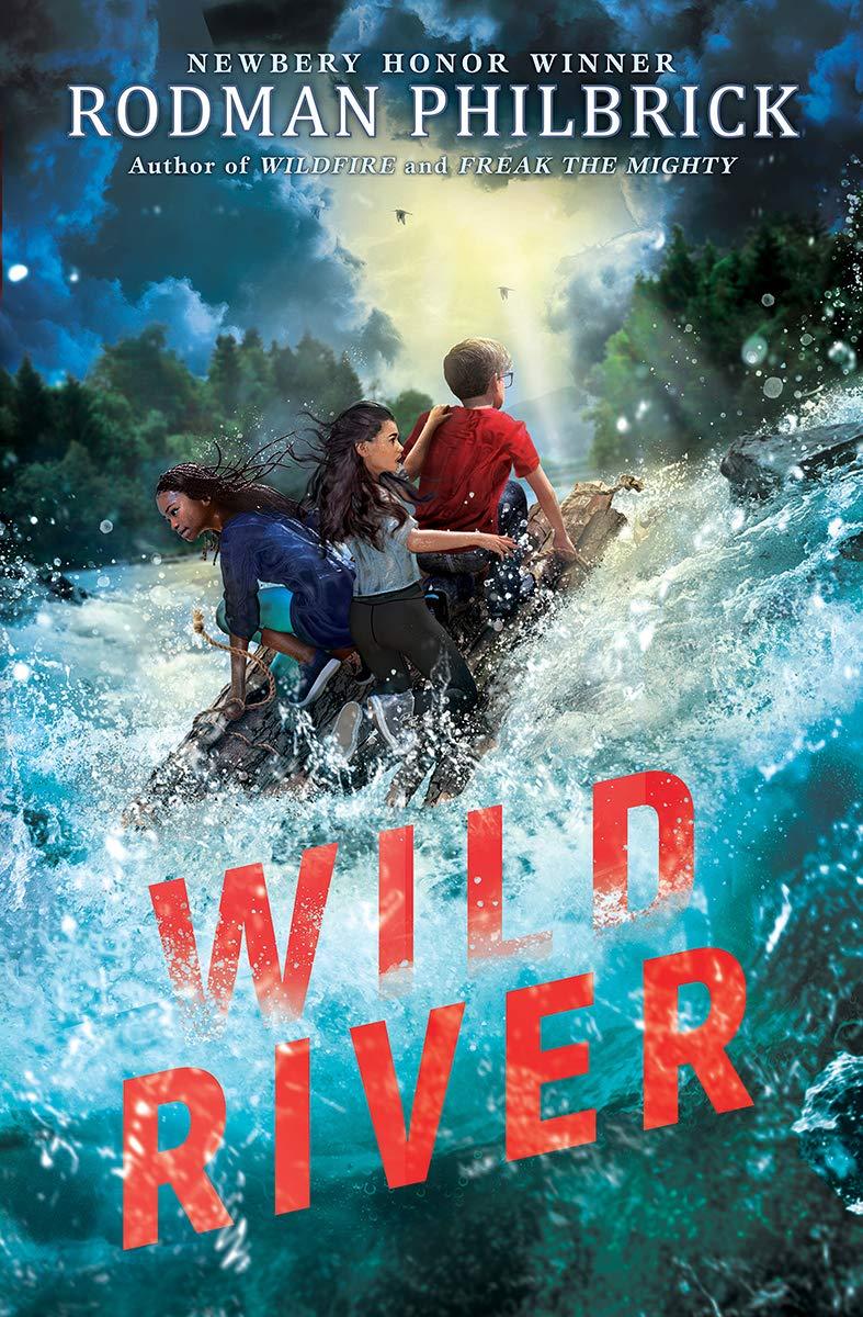 Amazon.com: Wild River (9781338647273): Philbrick, Rodman: Books