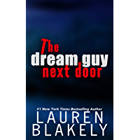 The Dream Guy Next Door (The Guys Who Got Away Book 1) (English Edition)
