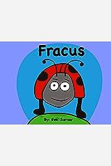 Fracus Kindle Edition