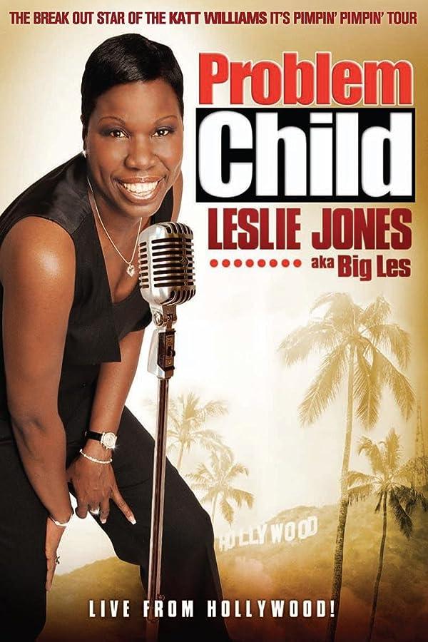 Problem Child: Leslie Jones (aka Big Les) - <strong>Leslie Jones</strong>