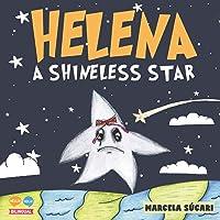 Helena, a Shineless star: Helena, una estrella sin