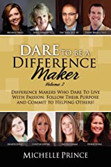 Dare to Be a Difference Maker Volume 2 Paperback