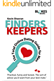 Finders Keepers; The Total Online Dating Guide for Men: The Total Online Dating Guide for Men