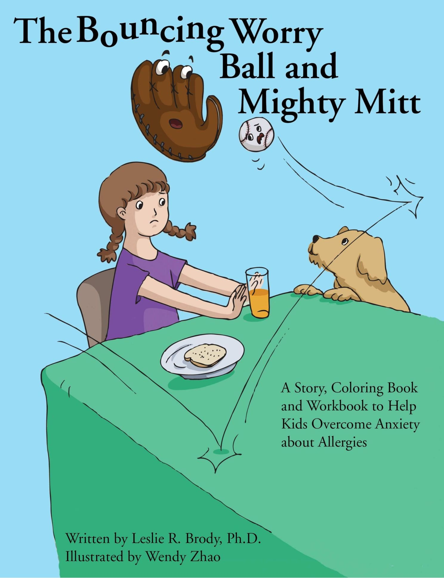 The Bouncing Worry Ball And Mighty Mitt Leslie Brody 9781105488412 Amazon Books