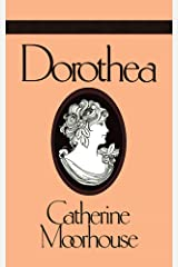 Dorothea: A Sweet and Humorous Regency Novel (Catherine Moorhouse Regency Trilogy Book 3) Kindle Edition
