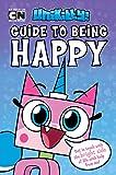 Unikitty's Guide to Being Happy (LEGO Unikitty)