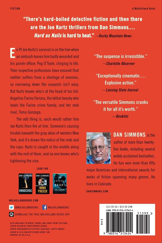 Amazon: Hard As Nails (joe Kurtz) (9780316213424): Dan Simmons: Books