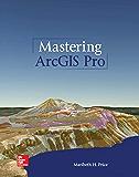 Mastering ArcGIS Pro