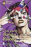 Così parlò Rohan Kishibe