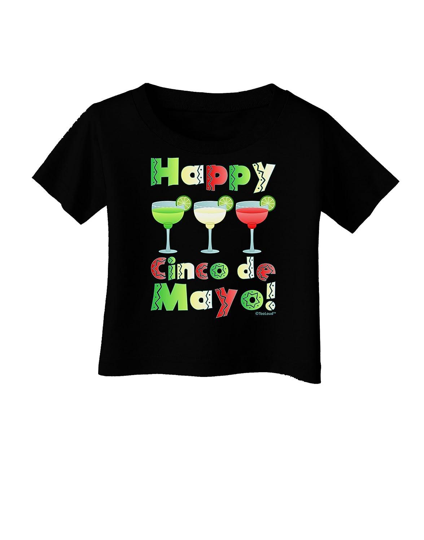 Happy Cinco de Mayo Infant T-Shirt Dark TooLoud Margaritas Mexican Flag Colors