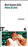 Meno di zero (Einaudi tascabili. Scrittori)