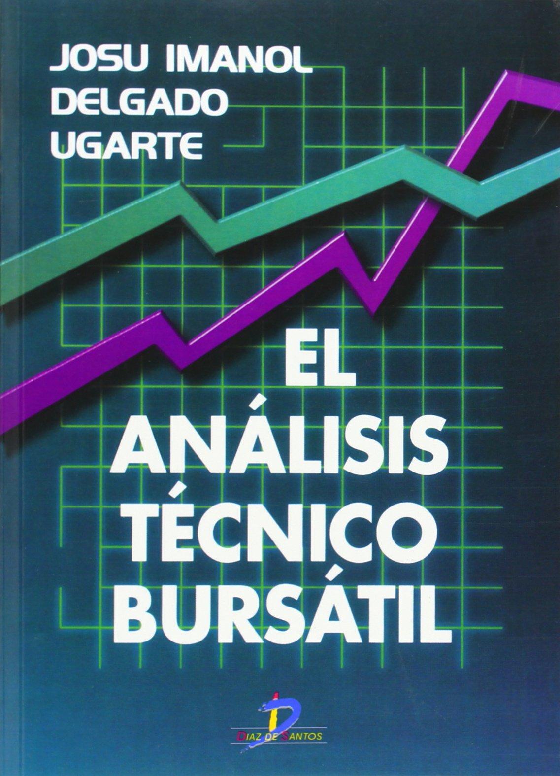El Análisis Técnico Bursátil (Spanish Edition) by Ediciones Díaz de Santos
