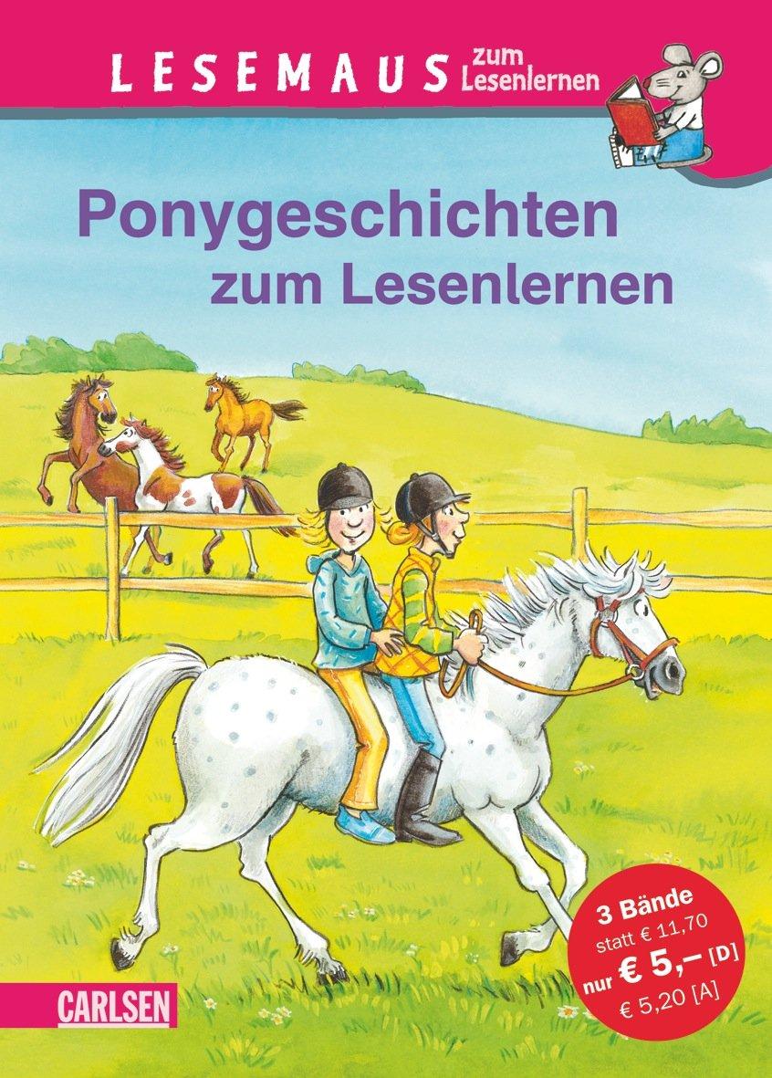 LESEMAUS zum Lesenlernen Sammelbände: Ponygeschichten zum Lesenlernen: Einfache Geschichten zum Selberlesen – Lesen üben und vertiefen