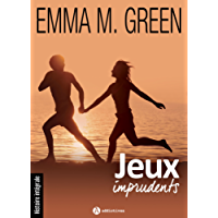 Jeux imprudents - Histoire intégrale (French Edition)