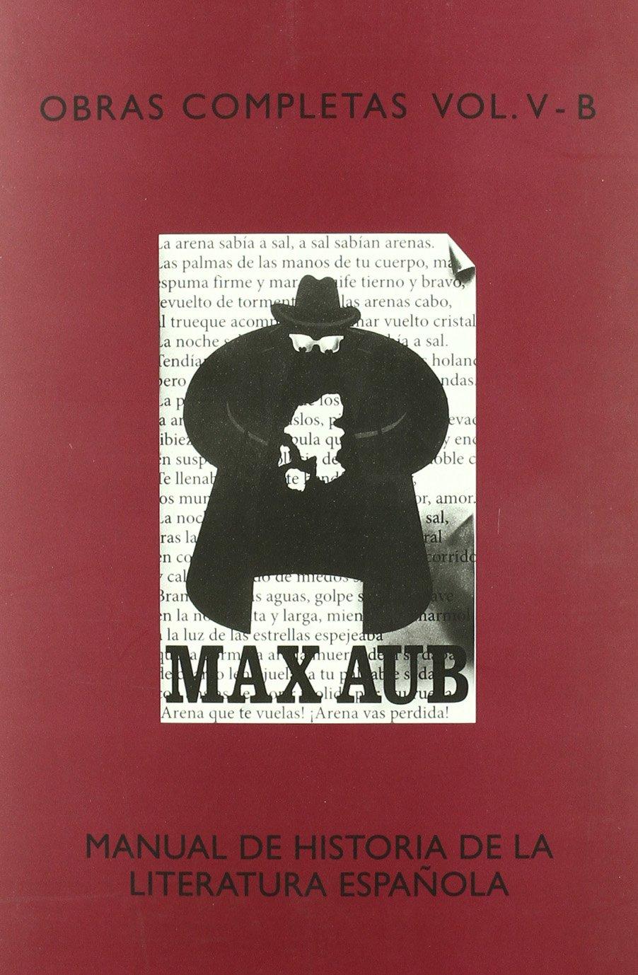 Manual De Historia De La Literatura EspaÑola: Amazon.es: Aub, Max ...