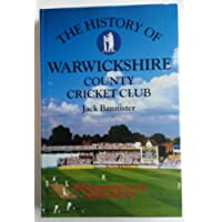The History of Warwickshire County Cricket Club (Christopher Helm County Cricket)