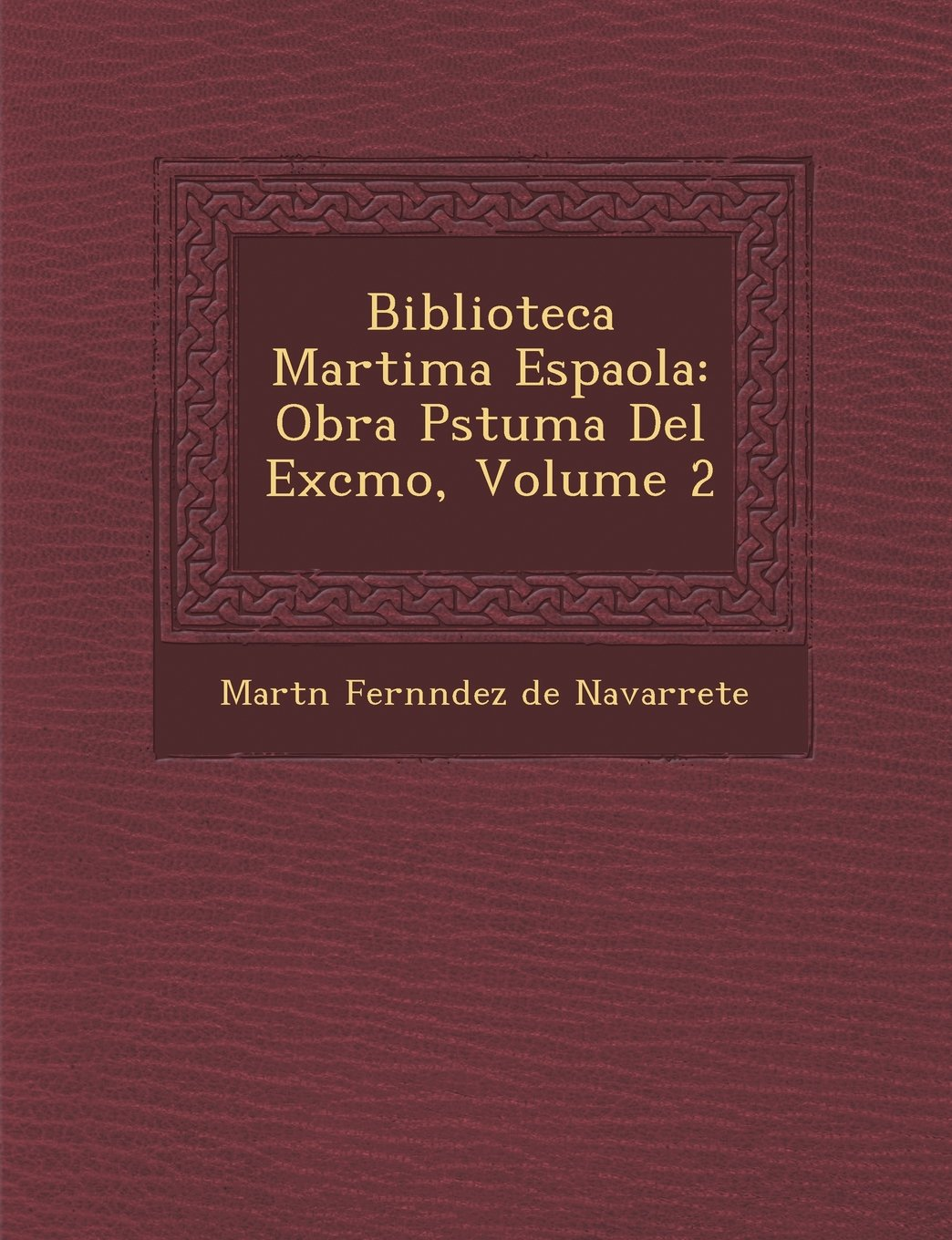Download Biblioteca Mar Tima Espa Ola: Obra P Stuma del Excmo, Volume 2 (Spanish Edition) pdf epub