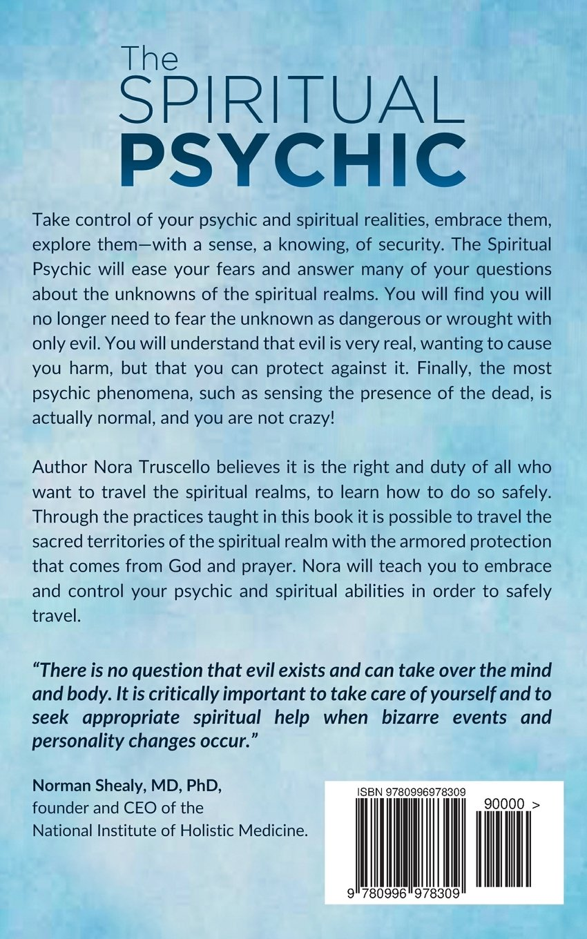 The Spiritual Psychic: 4 Necessary Steps for Healers & Light Workers