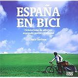 La vuelta al mundo en bicicleta. Un viaje sin prisas alrededor de ...