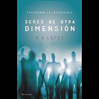 Seres de otra dimensión: Explorando lo inexplicable