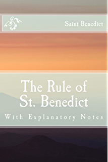 The rule of st benedict kindle edition by st benedict the rule of st benedict with explanatory notes fandeluxe Images